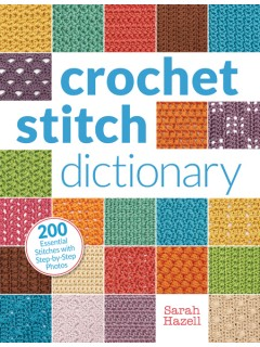 Crochet Stitch Glossary With Pictures : Crochet Stitch Dictionary - Crochet Uncut